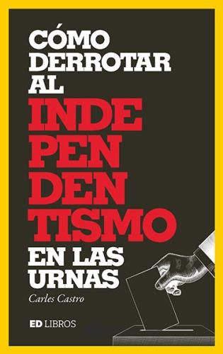 Derrotar_Independentismo-Carles_Castro_BAJA